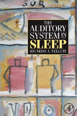 The Auditory System in Sleep Ricardo Velluti