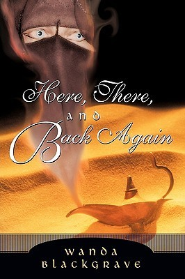 Here, There, and Back Again  by  Wanda Blackgrave