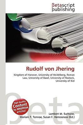 Rudolf Von Jhering NOT A BOOK