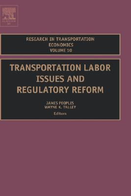 Transportation Labor Issues and Regulatory Reform PEOPLES