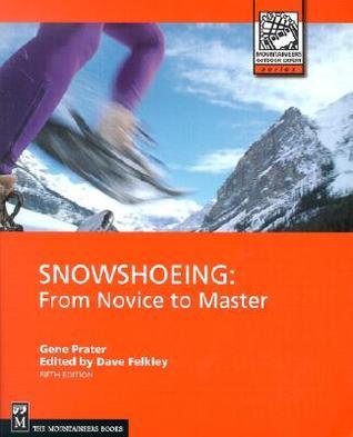 Snowshoeing Gene Prater