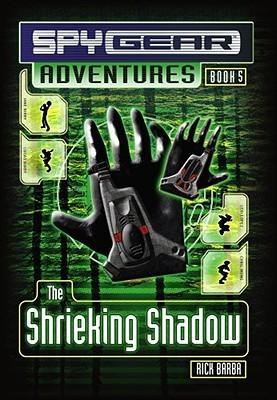 The Shrieking Shadow  by  Rick Barba