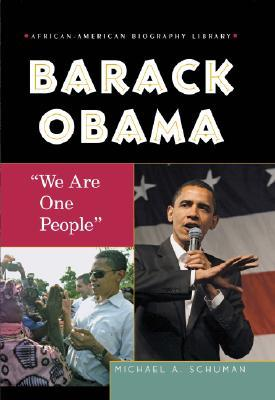 Barack Obama: We Are One People  by  Michael A. Schuman