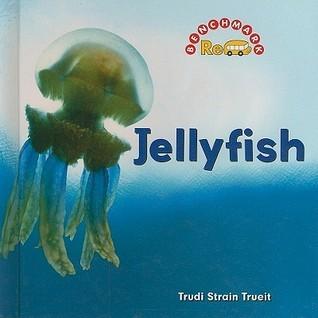 Jellyfish  by  Trudi Trueit