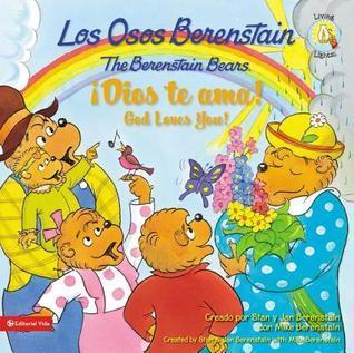 Los Osos Berenstain! Dios Te ama! Stan Berenstain