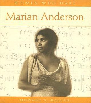 Marian Anderson Howard S. Kaplan