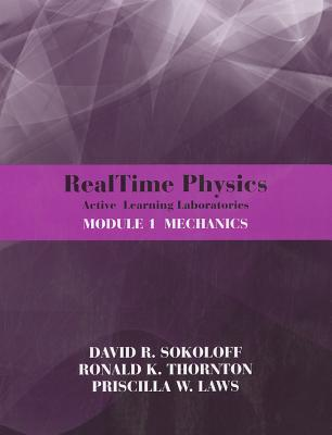 Real Time Physics Active Learning Laboratories David R. Sokoloff