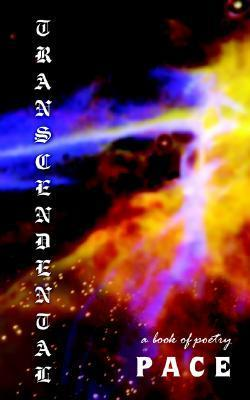 Transcendental  by  Jason Allen Pace