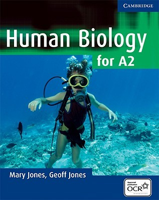 Human Biology for A2 Level  by  Mary Jones