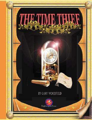 The Time Thief Gary Woodfield