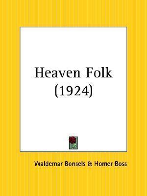 Heaven Folk  by  Waldemar Bonsels