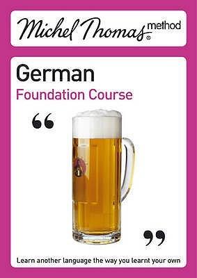 German Foundation Course Michel Thomas
