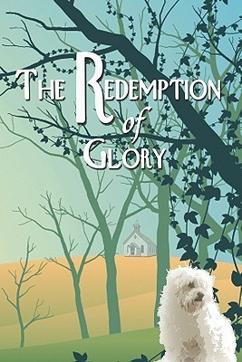 The Redemption of Glory Beth Hargrove