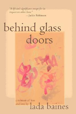 Behind Glass Doors  by  Lada Baines