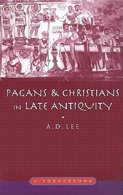 War in Late Antiquity: A Social History. Ancient World at War.  by  A.D. Lee