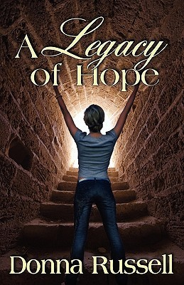 A Legacy of Hope Donna Russell