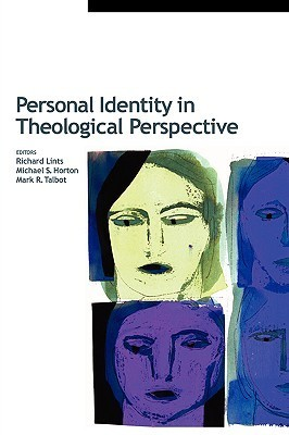 Personal Identity in Theological Perspective Richard Lints