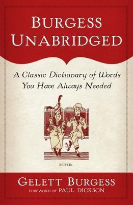 Burgess Unabridged  by  Gelett Burgess