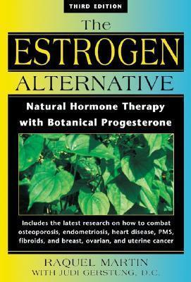 New Estrogen Alternative  by  Raquel Martin