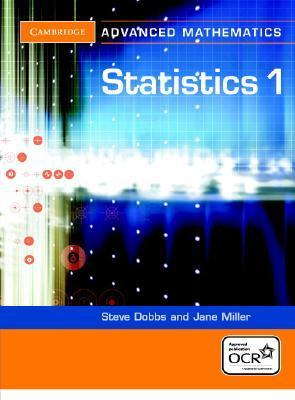 Statistics 1 for OCR Steve Dobbs