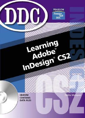 Learning Adobe Indesign Faithe Wempen