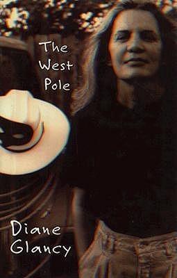 West Pole  by  Diane Glancy
