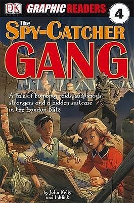 The Spy Catcher Gang John   Kelly