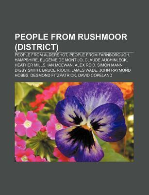 People from Rushmoor (District): People from Aldershot, People from Farnborough, Hampshire, Eug Nie de Montijo, Claude Auchinleck  by  Source Wikipedia
