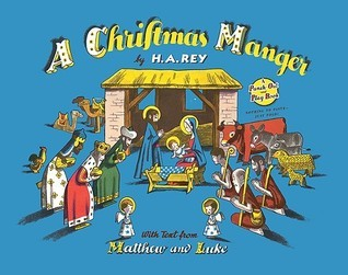 A Christmas Manger  by  H.A. Rey