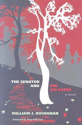 The Senator And The Sin Eater  by  William J. Buchanan