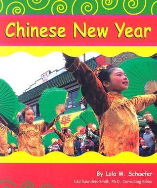 Chinese New Year Lola M. Schaefer