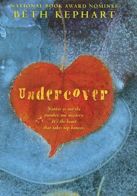 Undercover Beth Kephart