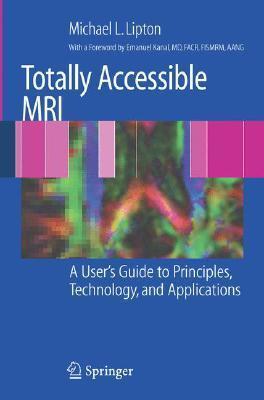 MRI Physics: Understanding the Basics  by  Michael L. Lipton