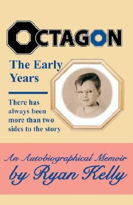 Octagon, the Early Years  by  Ryan Kelly