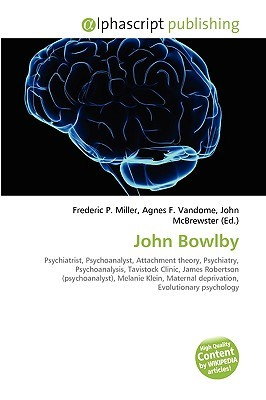 John Bowlby  by  Frederic P.  Miller