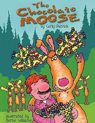 The Chocolate Moose  by  Carly Patrick