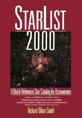 Starlist 2000: A Quick Reference Star Catalog for Astronomers Richard Dibon-Smith