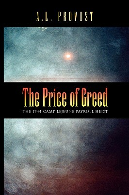 The Price of Greed A.L. Provost