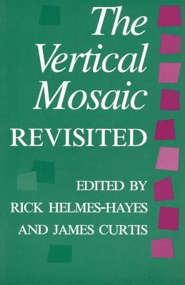 Vertical Mosaic Revisited  by  Rick Helmes-Hayes