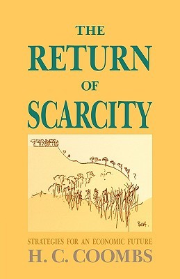 The Return of Scarcity H. C. Coombs