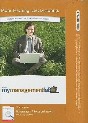 MyManagementLab Student Access Code Card for Management: A Focus on Leaders Annie McKee