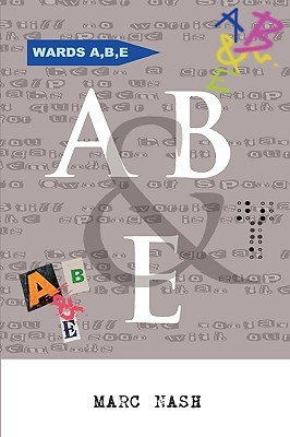 A, B & E Marc Nash