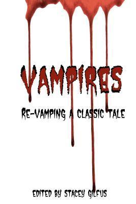 Re-Vamping a Classic Tale  by  Jeffrey Angus