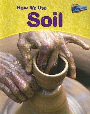 How We Use Soil Carol Ballard