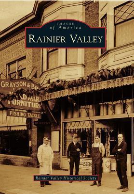 Rainier Valley  by  Rainier Valley Historical Society