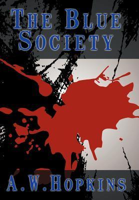 The Blue Society A.W. Hopkins