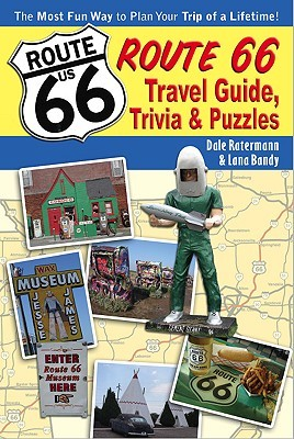Route 66 Travel Guide, Trivia, & Puzzles Lana Bandy