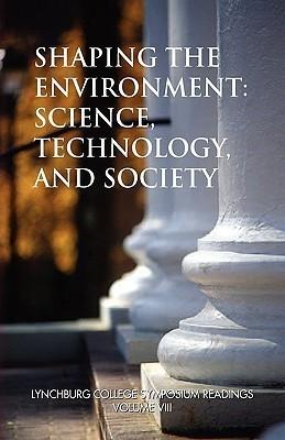 Shaping the Environment  by  David O. Freier