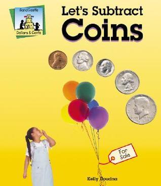 Lets Subtract Coins  by  Kelly Doudna