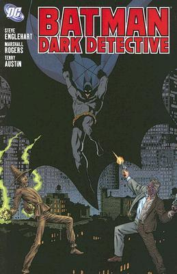 Batman: Dark Detective  by  Steve Englehart